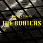 THE BOHICAS、エッジの効いたUKロック。- Today'z Music